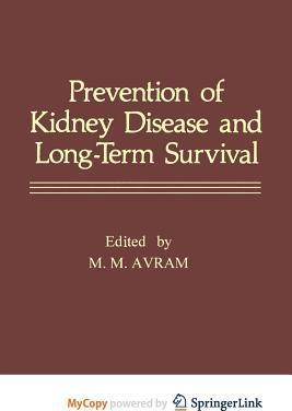 Prevention of Kidney Disease and Long-Term Survival