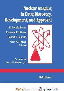 Nuclear Imaging in Drug Discovery, Development, and Approval