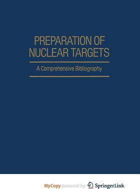 Preparation of Nuclear Targets