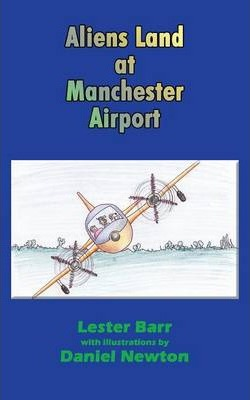 Aliens Land at Manchester Airport