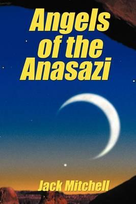 Angels of the Anasazi Cover Image