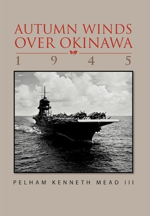 ''Autumn Winds Over Okinawa, 1945'' Cover Image