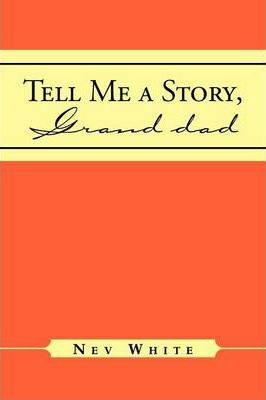 Tell Me a Story, Grand Dad Cover Image