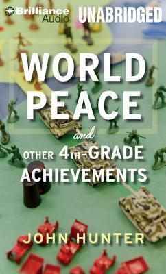 World Peace and Other 4th-Grade Achievements