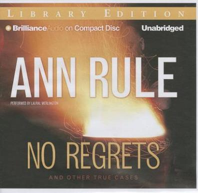 No Regrets  And Other True Cases; Library Edition
