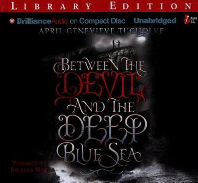 Between the Devil and the Deep Blue Sea