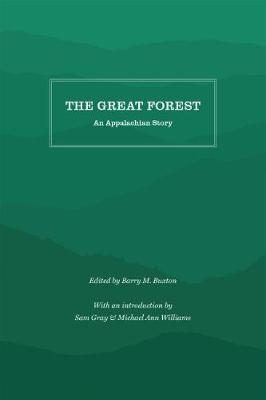 The Great Forest: An Appalachian Story