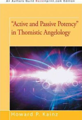 Active and Passive Potency in Thomistic Angelology