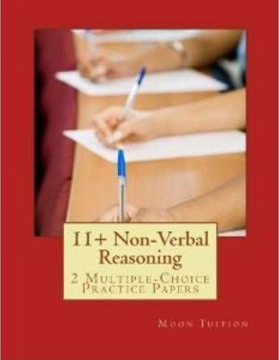 11+ Non-Verbal Reasoning: 2 Multiple-Choice Practice Papers