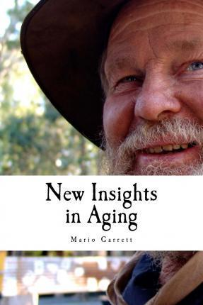 New Insights in Aging