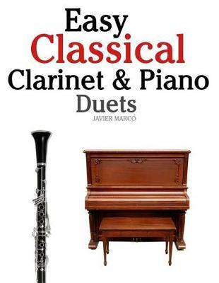Easy Classical Clarinet & Piano Duets : Marc : 9781470077211