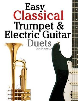 Easy Classical Trumpet & Electric Guitar Duets : Marc