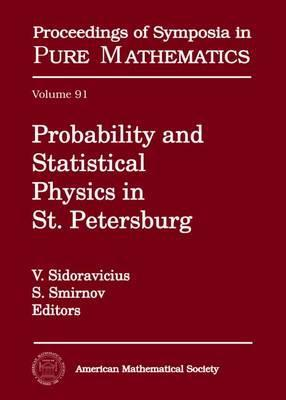 Probability and Statistical Physics in St. Petersburg
