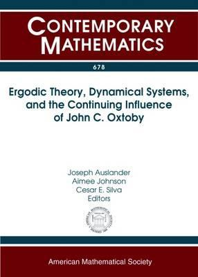 Ergodic Theory, Dynamical Systems, and the Continuing Influence of John C. Oxtoby