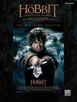The Hobbit -- The Battle of the Five Armies  Easy Piano Selections from the Original Motion Picture Soundtrack