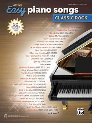 Alfred's Easy Piano Songs -- Classic Rock : Alfred Music : 9781470632861