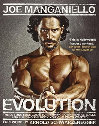 Evolution : The Cutting Edge Guide to Breaking Down Mental Walls and Building the Body You've Always Wanted