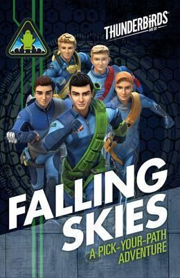 Thunderbirds Falling Skies  A Pick Your Path Adventure