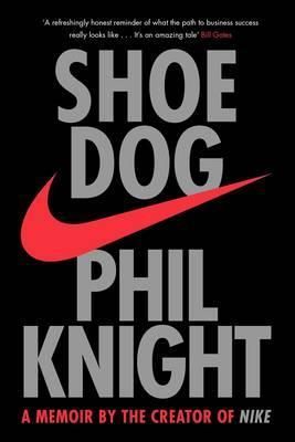 Shoe Dog: A Memoir by the Creator of Nike - Malaysia Online Bookstore