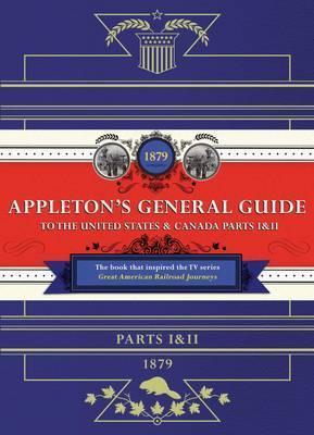 Appleton's Railway Guide to the USA and Canada