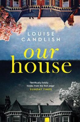 Our House : Winner of the Crime & Thriller Book of the Year 2019