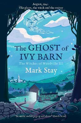 The Ghost of Ivy Barn