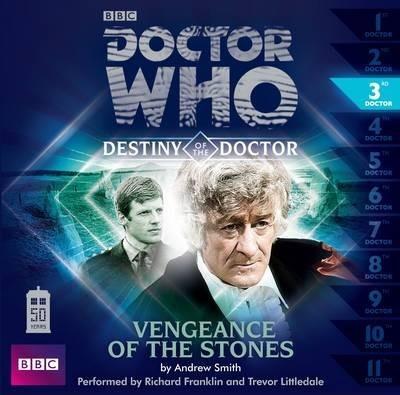 Doctor Who: Vengeance of the Stones (Destiny of the Doctor 3)