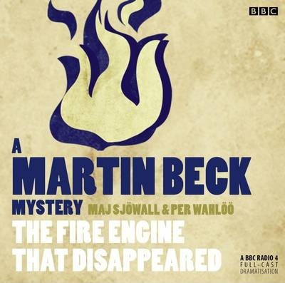 Martin Beck The Fire Engine That Disappeared