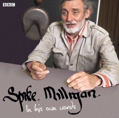 Spike Milligan in His Own Words