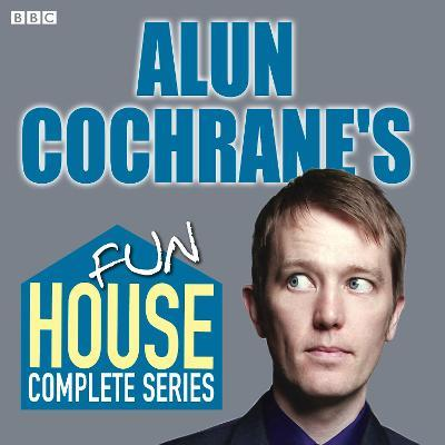 Alun Cochrane's Fun House