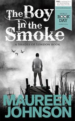 The Boy in the Smoke