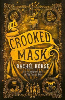 The Crooked Mask (sequel to The Twisted Tree)