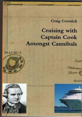 Cruising with Captain Cook Amongst Cannibals