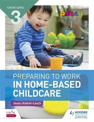 home based child care sheila riddall leech Home-based childcare student book: level 3 unit cypop 5 by sheila riddall-leech starting at  home-based childcare student book: level 3 unit cypop 5 has 0 available edition to buy at alibris.
