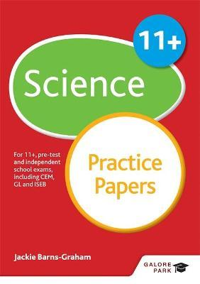 11+ Science Practice Papers : For 11+, pre-test and independent school exams including CEM, GL and ISEB
