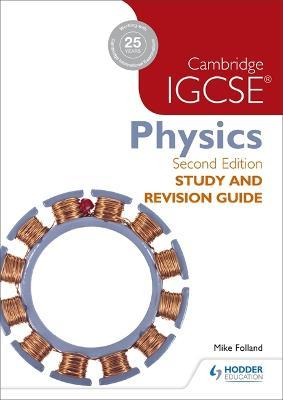Cambridge IGCSE Physics Study and Revision Guide 2nd edition Cover Image