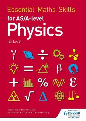 Essential Maths Skills for as/A Level Physics