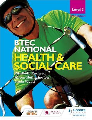 BTEC National Level 3 Health and Social Care 3rd Edition