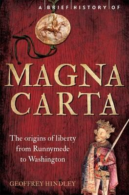 A Brief History of Magna Carta, 2nd Edition