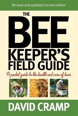 The Beekeeper's Field Guide : A Pocket Guide to the Health and Care of Bees