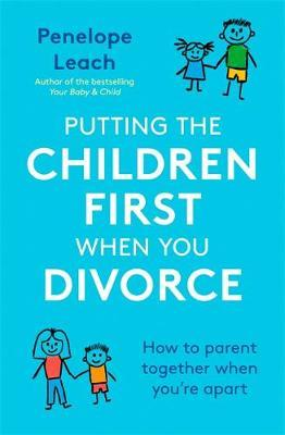 Putting the Children First When You Divorce