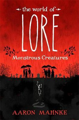 The World of Lore, Volume 1: Monstrous Creatures