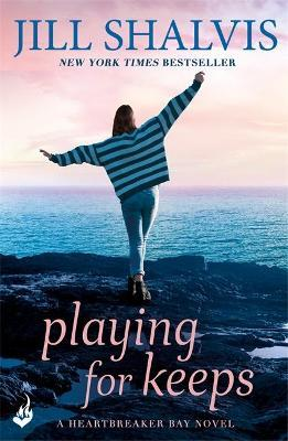 Playing For Keeps: Heartbreaker Bay Book 7
