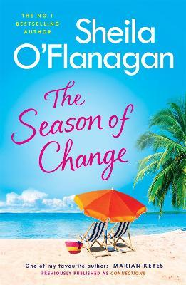 The Season of Change  Your summer holiday must-read by the #1 bestselling author!