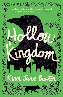 Hollow Kingdom : It's time to meet the world's most unlikely hero...