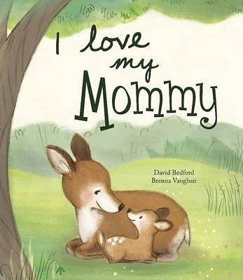 I Love My Mummy - Picture Story Book