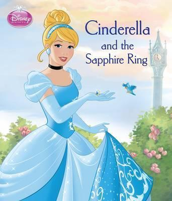 Disney Princess Cinderella and the Sapphire Ring