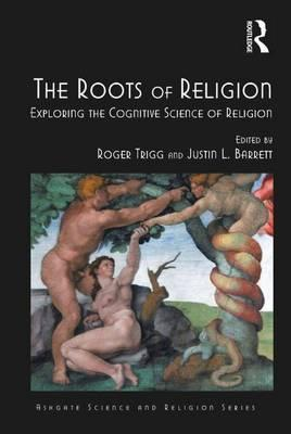 The Roots of Religion  Exploring the Cognitive Science of Religion