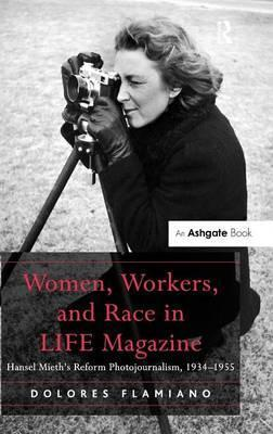 Women, Workers, and Race in LIFE Magazine