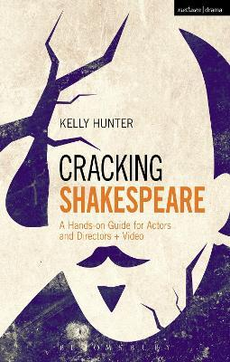 Cracking Shakespeare  A Hands-on Guide for Actors and Directors + Video